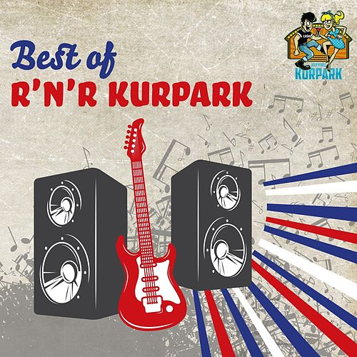 Best of R'n'R Kurpark by The Ridin Dudes