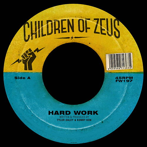 Hard Work / The Heart Beat, Pt. 2 by Children of Zeus