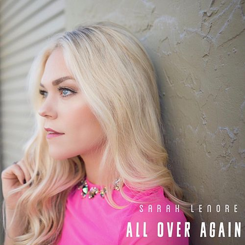 All over Again de Sarah Lenore