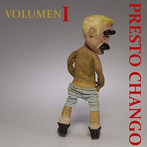 Presto Chango, Vol. I de Presto Chango