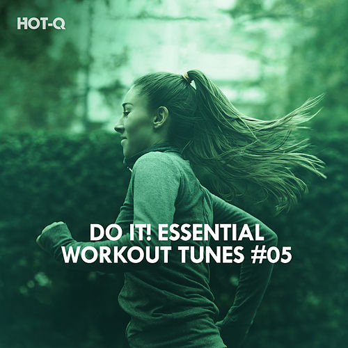 Do It! Essential Workout Tunes, Vol. 05 by Various Artists