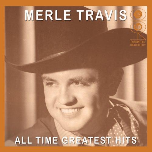 All Time Greatest Hits von Merle Travis
