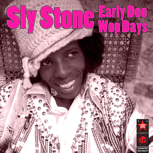 Early Doo Wop Days de Sly & the Family Stone