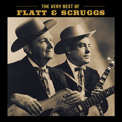 The Very Best of Flatt & Scruggs di Lester Flatt