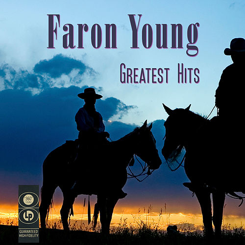 Greatest Hits von Faron Young