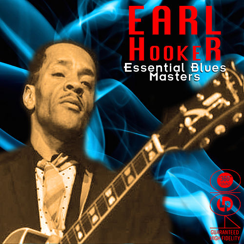 Essential Blues Masters by Earl Hooker