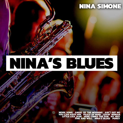 Nina's Blues by Nina Simone