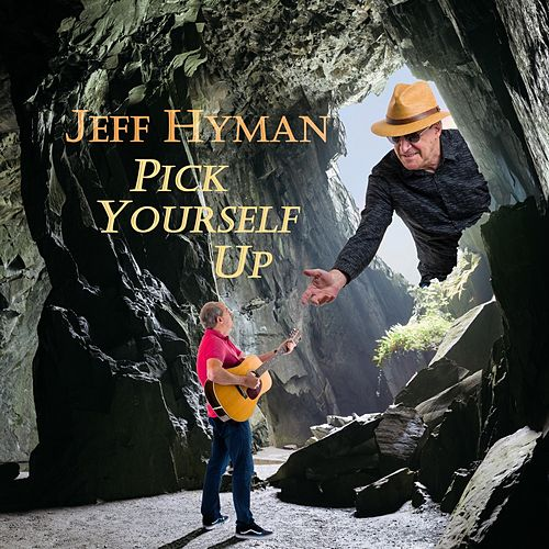 Pick Yourself Up by Jeff Hyman