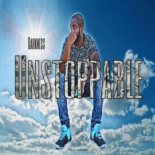 Unstoppable by Darkness