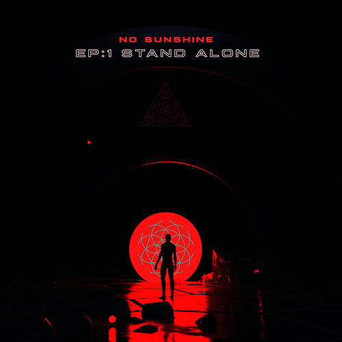 EP:1 Stand Alone - Single by No Sunshine