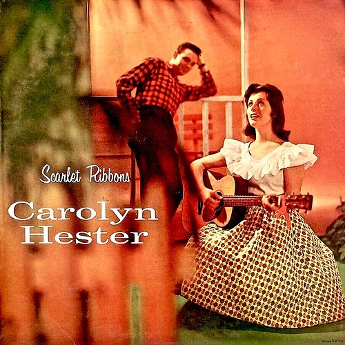 Scarlet Ribbons (Remastered) by Carolyn Hester