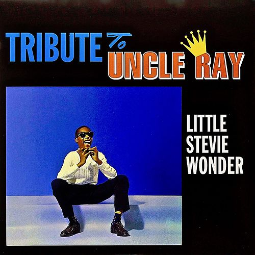 Tribute To Uncle Ray (Remastered) von Stevie Wonder