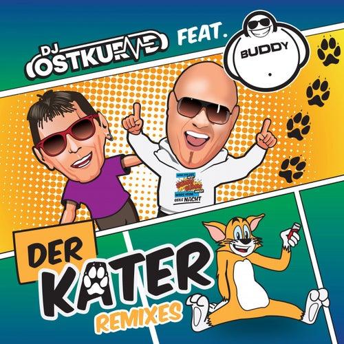 Der Kater (Remix Edition) by DJ Ostkurve