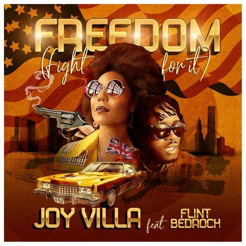 Freedom (Fight for It) de Joy Villa