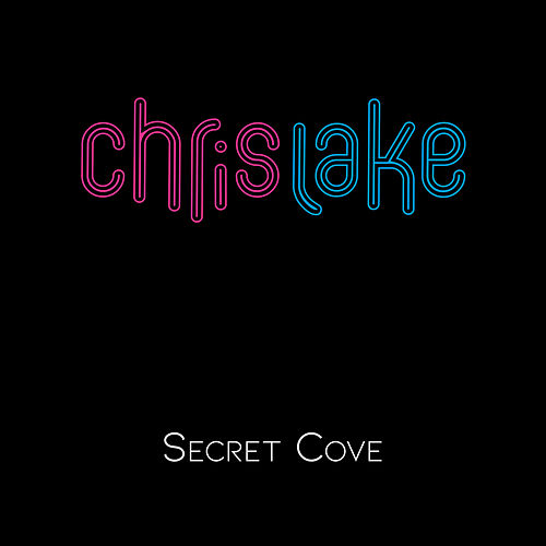 Secret Cove de Chris Lake