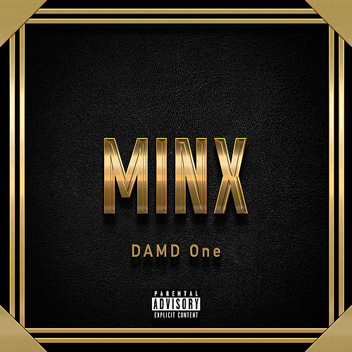 Minx (Extended version) by DAMD One