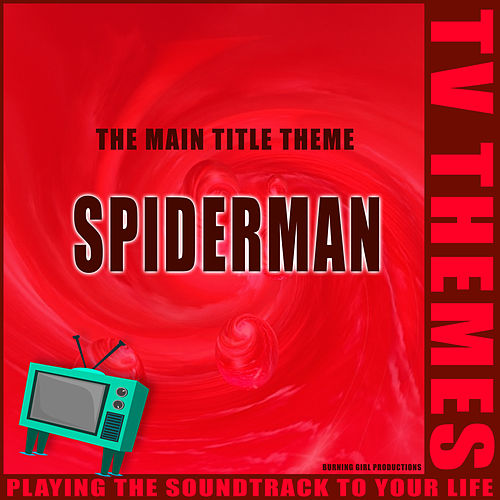 The Main Title Theme - Spiderman de TV Themes