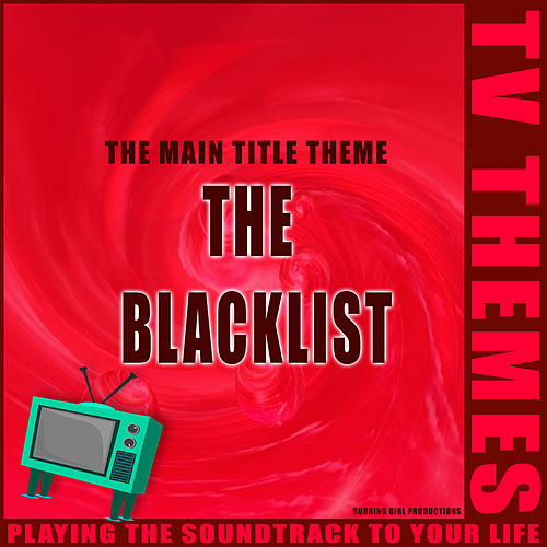 The Main Title Theme - The Blacklist de TV Themes