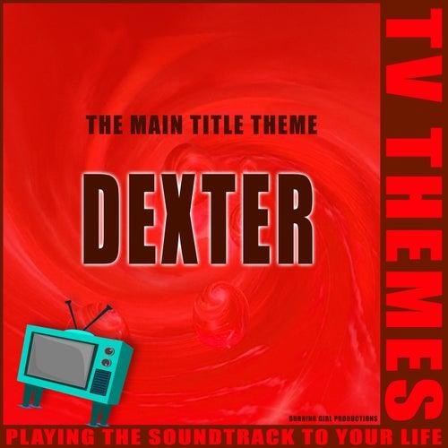 The Main Title Theme - Dexter de TV Themes