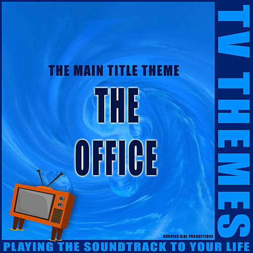 The Main Title Theme - The Office de TV Themes
