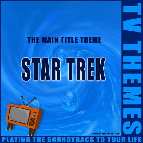 The Main Title Theme - Star Trek de TV Themes
