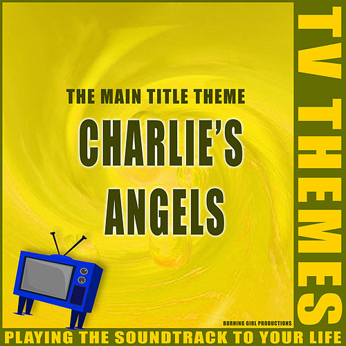 The Main Title Theme - Charlie's Angels de TV Themes