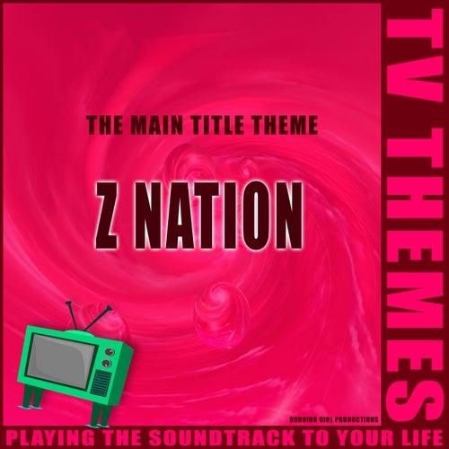 The Main Title Theme - Z Nation de TV Themes