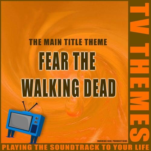 The Main Title Theme - Fear The Walking Dead de TV Themes