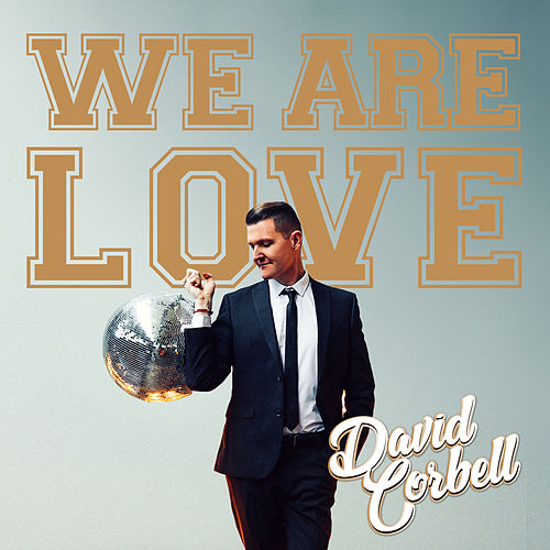 We Are Love by David Corbell