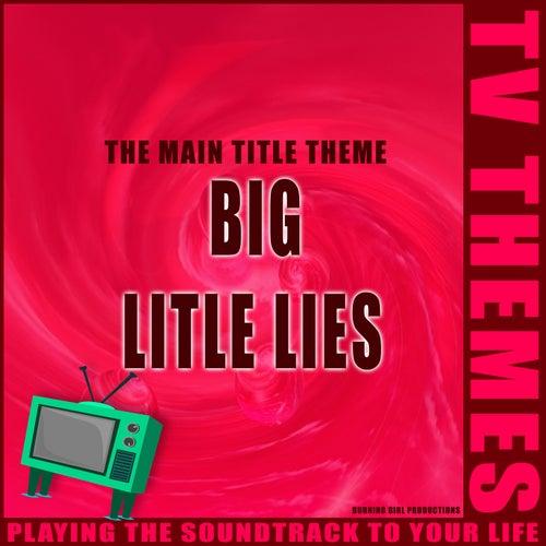 The Main Title Theme - Big Little Lies de TV Themes