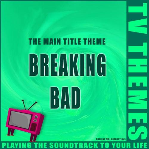 The Main Title Theme - Breaking Bad de TV Themes