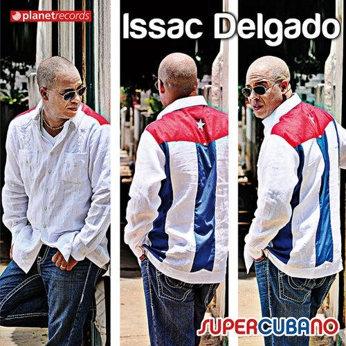 Supercubano de Issac Delgado