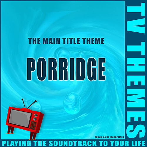 The Main Title Theme - Porridge de TV Themes