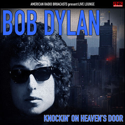Knockin' On Heaven's Door (Live) de Bob Dylan