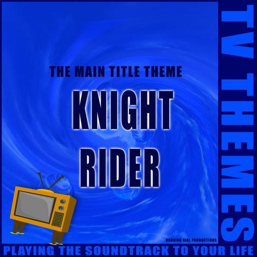 The Main Title Theme - Knight Rider de TV Themes