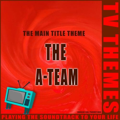 The Main Title Theme - The A-Team de TV Themes