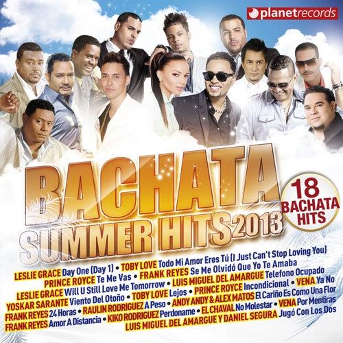 Bachata Summer Hits 2013 (100% Dominican Urban Bachata Hits) von Various Artists