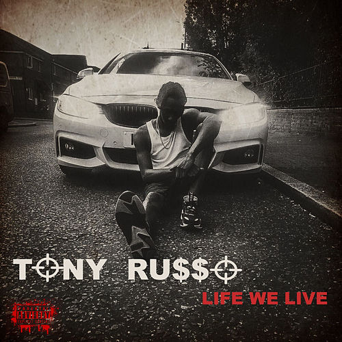 Life We Live de Tony Russo