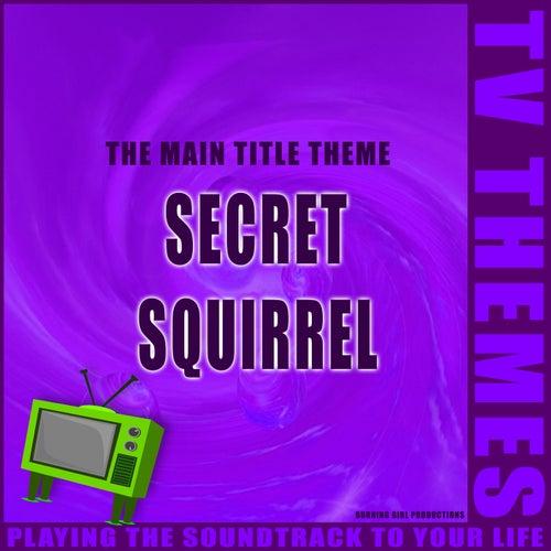 The Main Title Theme - Secret Squirrel de TV Themes