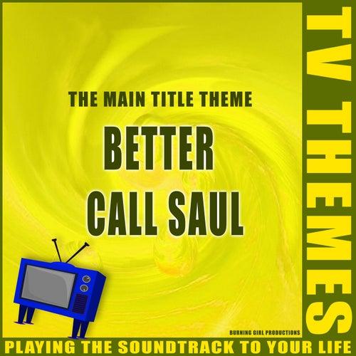 The Main Title Theme - Better Call Saul de TV Themes