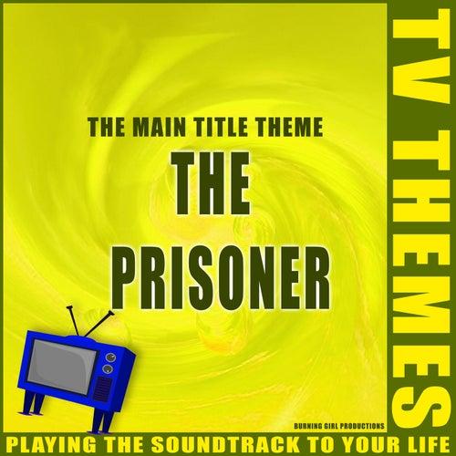 The Main Title Theme - The Prisoner de TV Themes