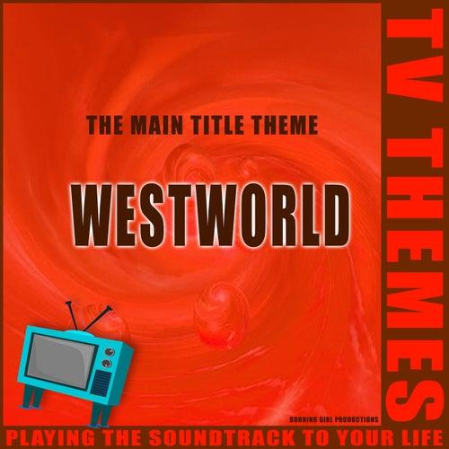 The Main Title Theme - Westworld de TV Themes