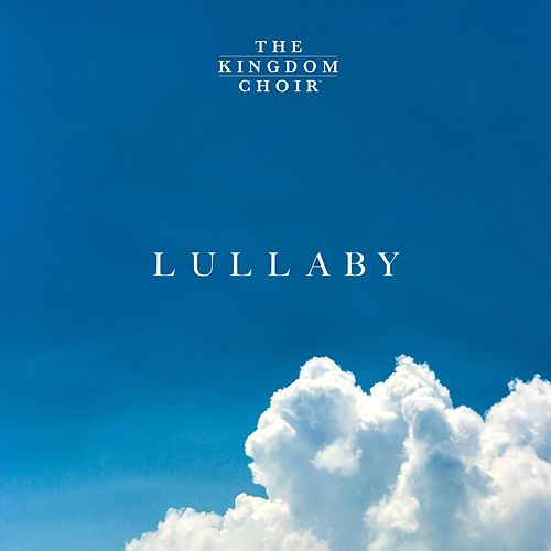Lullaby de The Kingdom Choir
