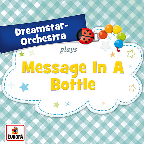 Message in a Bottle de Dreamstar Orchestra