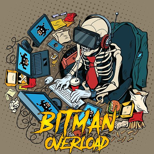 Overload by Bitman