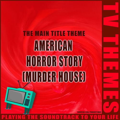 American Horror Story (Murder House) - The Main Title Theme de TV Themes