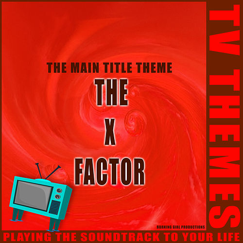 The X Factor -The Main Title Theme de TV Themes