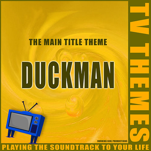 Duckman - The Main Title Theme de TV Themes