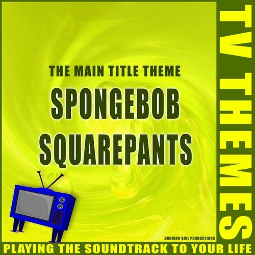 SpongeBob SquarePants - The Main Title Theme de TV Themes