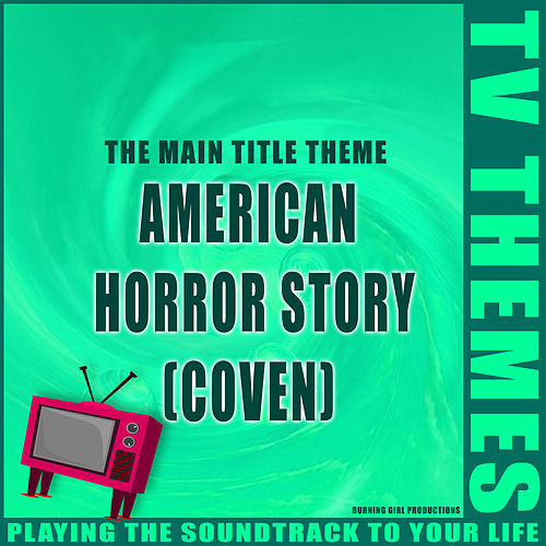 American Horror Story (Coven) - The Main Title Theme de TV Themes